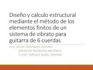 Diseo y calculo estructural mediante el mtodo de