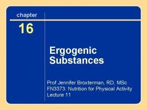chapter 15 16 Nutrition and the Ergogenic Active