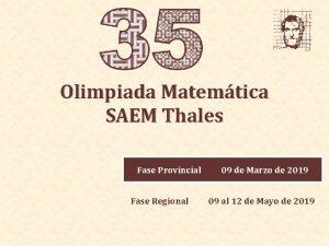 Olimpiada Matemtica SAEM Thales Fase Provincial Fase Regional