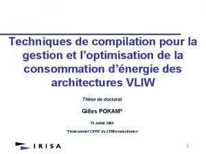 Techniques de compilation pour la gestion et loptimisation