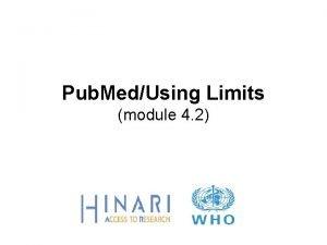 Pub MedUsing Limits module 4 2 MODULE 4