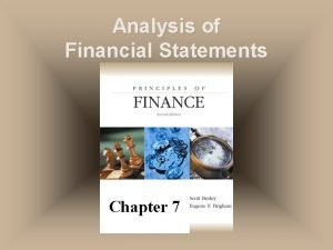Analysis of Financial Statements Chapter 7 Financial Statements