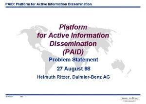 PAID Platform for Active Information Dissemination PAID Problem