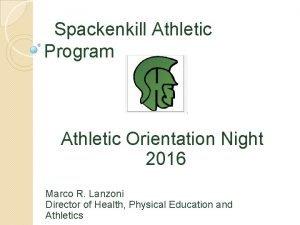 Spackenkill Athletic Program Athletic Orientation Night 2016 Marco
