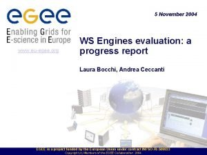 5 November 2004 www euegee org WS Engines