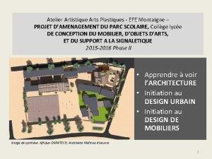 Atelier Artistique Arts Plastiques EFE Montaigne PROJET DAMENAGEMENT