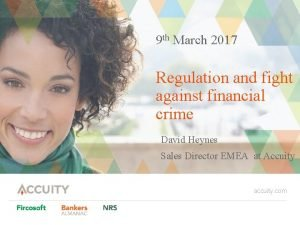 9 th March 2017 Regulation and fight against