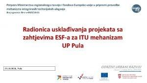Potpora Ministarstvu regionalnoga razvoja i fondova Europske unije