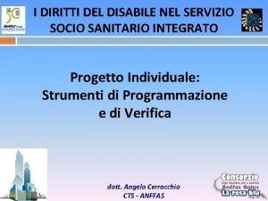I DIRITTI DEL DISABILE NEL SERVIZIO SOCIO SANITARIO