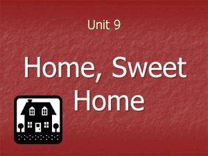 Unit 9 Home Sweet Home Homes Vocabulary packed