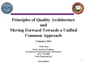 Principles of Quality Architecture and Moving Forward Towards