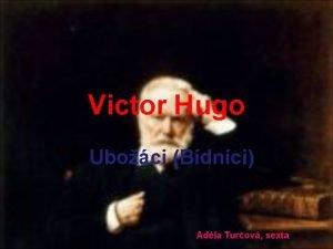 Victor Hugo Uboci Bdnci Adla Turov sexta Victor