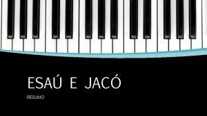 ESA E JAC RESUMO Estrutura Esa E Jac