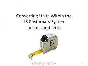 Converting Units Within the US Customary System inches