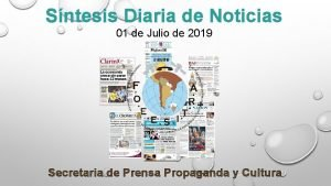 Sntesis Diaria de Noticias 01 de Julio de