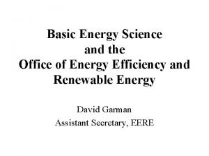 Basic Energy Science and the Office of Energy