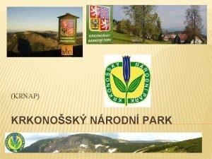 KRNAP KRKONOSK NRODN PARK HISTORIE Krkonosk nrodn park