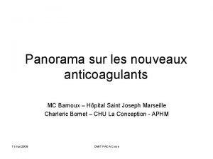 Panorama sur les nouveaux anticoagulants MC Barnoux Hpital