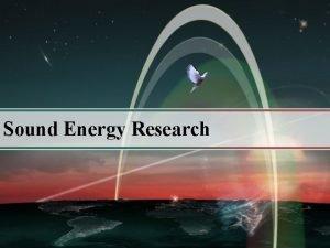 Sound Energy Research Sound Energy Research Voice Analysis