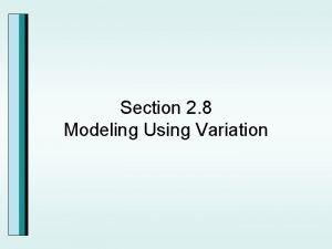 Section 2 8 Modeling Using Variation Direct Variation