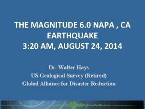 THE MAGNITUDE 6 0 NAPA CA EARTHQUAKE 3