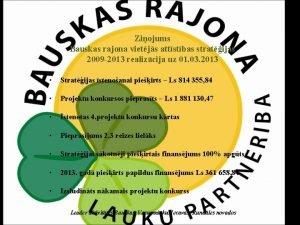 Ziojums Bauskas rajona vietjs attstbas stratijas 2009 2013