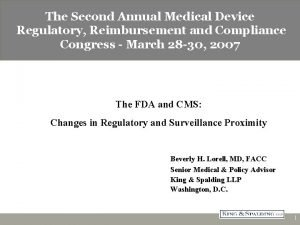 The Second Annual Medical Device CATCH22 INTENDED USE