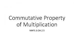 Commutative Property of Multiplication MAFS 3 OA 2