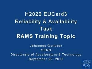 H 2020 EUCard 3 Reliability Availability Task RAMS