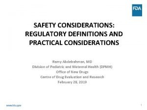 SAFETY CONSIDERATIONS REGULATORY DEFINITIONS AND PRACTICAL CONSIDERATIONS Ramy