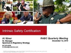Intrinsic Safety Certification Al Ittner RABC Quarterly Meeting