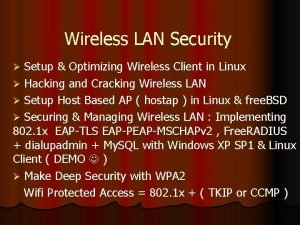 Wireless LAN Security Setup Optimizing Wireless Client in