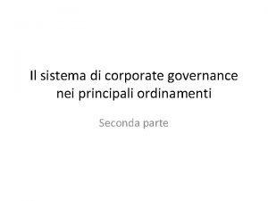 Il sistema di corporate governance nei principali ordinamenti