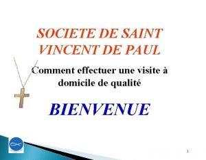 SOCIETE DE SAINT VINCENT DE PAUL Comment effectuer