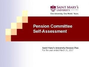 Pension Committee SelfAssessment Saint Marys University Pension Plan