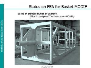 Status on FEA for Basket MODIF ND 280
