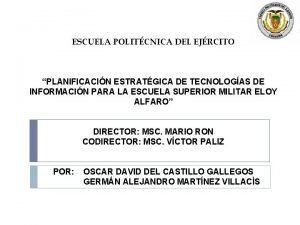 ESCUELA POLITCNICA DEL EJRCITO PLANIFICACIN ESTRATGICA DE TECNOLOGAS