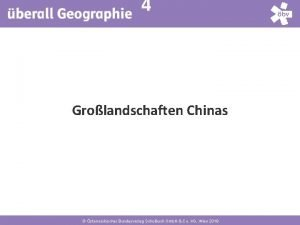 4 Grolandschaften Chinas sterreichischer Bundesverlag Schulbuch Gmb H