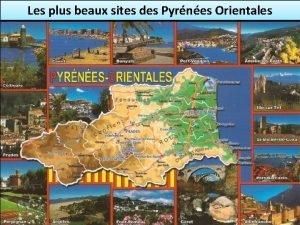 Les plus beaux sites des Pyrnes Orientales Territoire