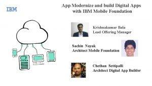 App Modernize and build Digital Apps with IBM