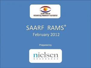 RAMS SAARF February 2012 Prepared by 1 February