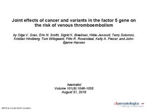 Joint effects of cancer and variants in the