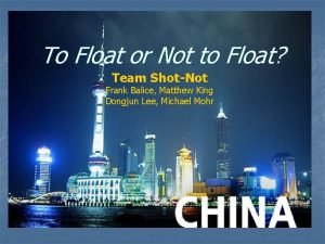 To Float or Not to Float Team ShotNot