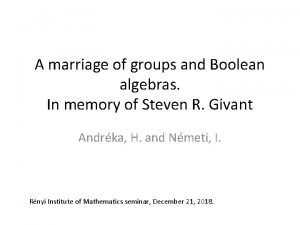 A marriage of groups and Boolean algebras In