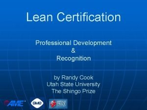 Lean Certification Professional Development Recognition by Randy Cook