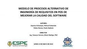 MODELO DE PROCESOS ALTERNATIVO DE INGENIERA DE REQUISITOS