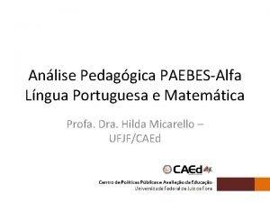 Anlise Pedaggica PAEBESAlfa Lngua Portuguesa e Matemtica Profa