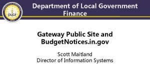 Department of Local Government Finance Gateway Public Site