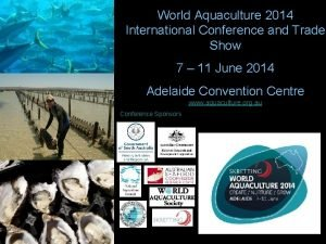 World Aquaculture 2014 International Conference and Trade Show