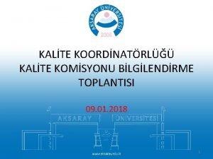 KALTE KOORDNATRL KALTE KOMSYONU BLGLENDRME TOPLANTISI 09 01